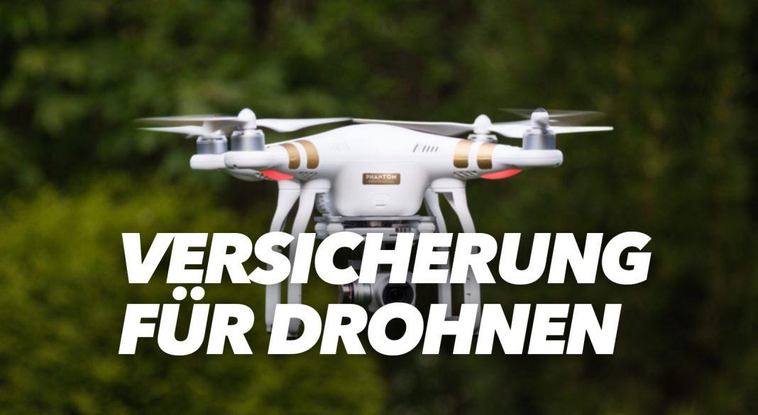 Versicherung für Drohnen