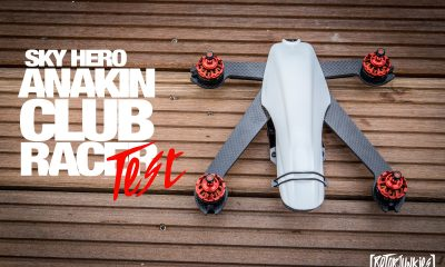 Sky Hero Anakin ClubRacer Test - Teil1 - sky hero
