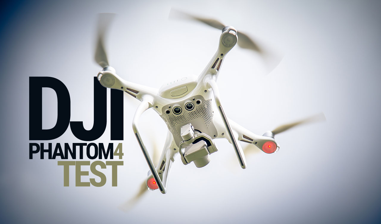 DJI Phantom 4 Test -