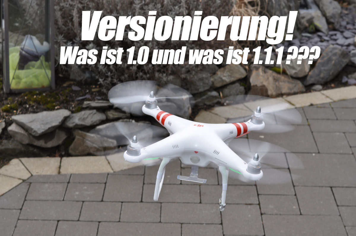 Unterschiede DJI Phantom 1.0 & 1.1.1 - Tutorials, DJI Phantom