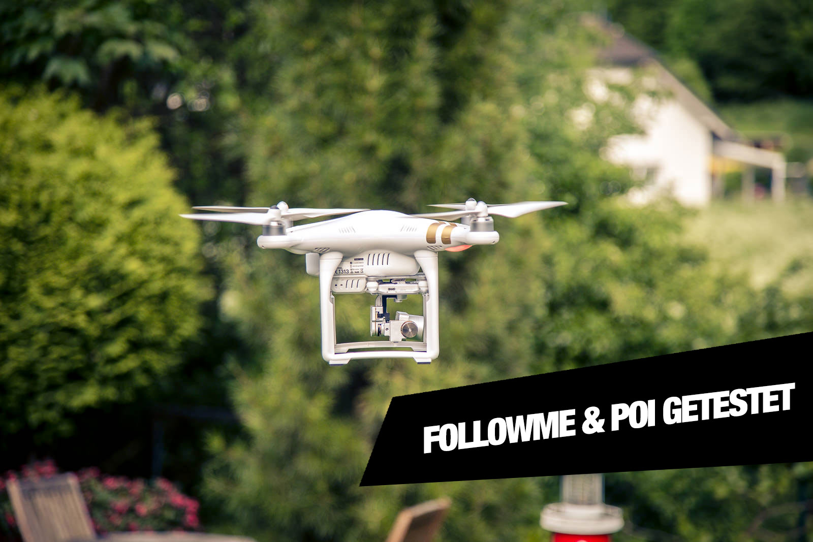Phantom 3 Follow Me & POI getestet -